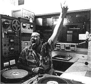 Wolfman Jack playing the hits.